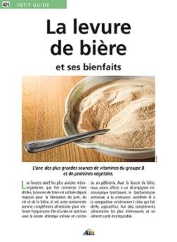 La levure de bi re et ses bienfaits collection petit guide boutique en ligne des editions aedis - Bicarbonate de soude bienfait ...